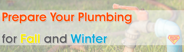 prep plumbing for fall winter