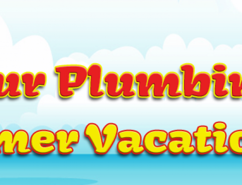 How to Prep Your Plumbing for Summer Vacation